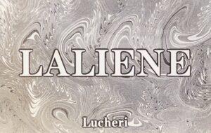 LALIENE (LAREINE) / Lucheri
