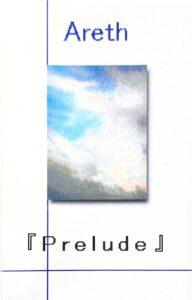【デモテープ】Areth / Prelude