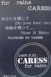 CARESS / for rains